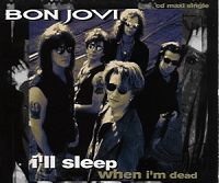 Bon Jovi - I'll Sleep When I'm Dead cover