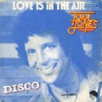 Tom Jones - Love Is In The Air cover