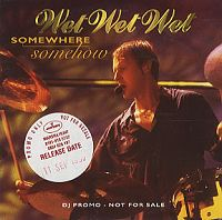 Wet Wet Wet - Somewhere Somehow cover