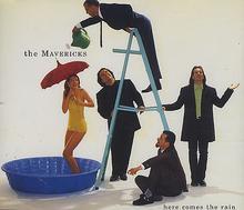 The Mavericks - Here Comes The Rain cover