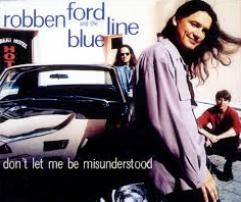 Robben Ford - Don't Let Me Be Misunderstood cover