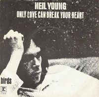 Neil Young - Only Love Can Break Your Heart cover