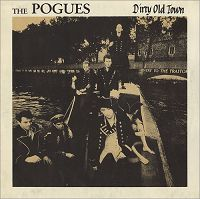The Pogues - Dirty Old Town cover