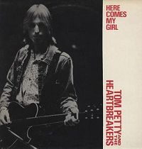 Tom Petty and the Heartbreakers - Here Comes My Girl cover