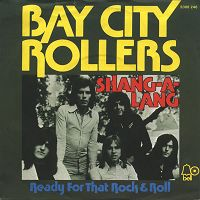 The Bay City Rollers - Shang-a-Lang cover