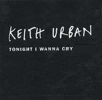 Keith Urban - Tonight I Wanna Cry cover