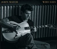 John Mayer - Who Says cover