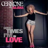 Cerrone - Good Times I'm In Love cover