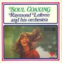 Raymond Lefèvre Orchestra - Soul Coaxing cover