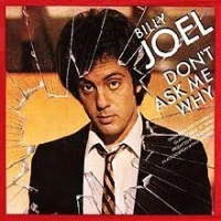 Billy Joel - Don't Ask Me Why cover