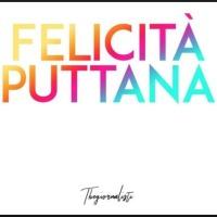 TheGiornalisti - Felicità puttana cover