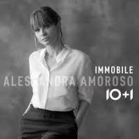 Alessandra Amoroso - Immobile 10+1 cover