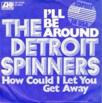 Detroit Spinners - How Could I Let You Get Away cover