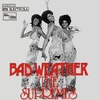 The Supremes - Bad Weather cover
