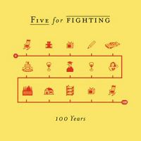 Five for Fighting - 100 Years cover