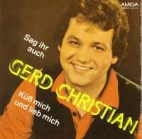 Gerd Christian - Sag ihr auch ich lieb sie immer noch